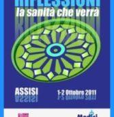 RIFLESSIONI – LA SANITA' CHE VERRA' 1-2 OTTOBRE 2011 – ASSISI